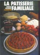 La patisserie familiale par Pasquet
