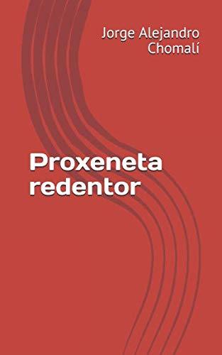 Proxeneta redentor por Jorge Alejandro Chomalí