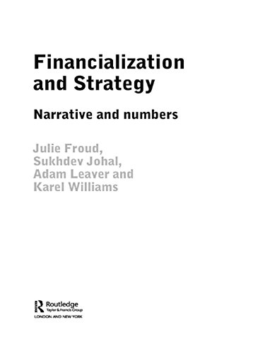 Financialization and Strategy: Narrative and Numbers