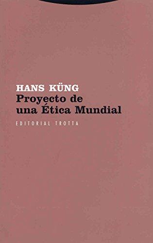 Proyecto de una ética mundial (Estructuras y Procesos. Religión)