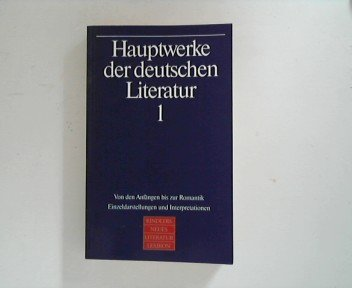 Hauptwerke der deutschen Literatur, in 2 Bdn, Bd.1, Von den Anfängen bis zur Romantik