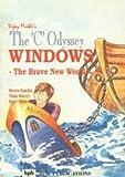 The C Odyssey: Windows v. 6