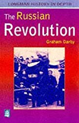 Russian Revolution, The Paper: Tsarism to Bolshevism, 1861-1924 (LONGMAN HISTORY IN DEPTH)