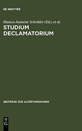 Studium declamatorium (Beitrage Zur Altertumskunde)