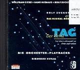 Der kleine Tag: Auf dem Lichtstrahl zur Erde und zurück. Die Orchester-Playbacks (Ed. 1394 A)