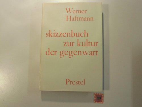 Skizzenbuch zur Kultur der Gegenwart