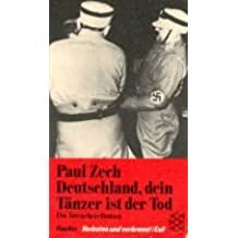 Deutschland, dein Tänzer ist der Tod: Ein Tatsachenroman (Verboten und verbrannt /Exil)