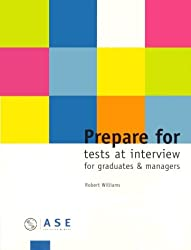 Prepare for Tests at Interview guides for Graduates and Managers: 1