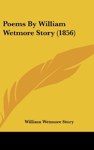 Poems By William Wetmore Story (1856)