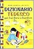 Dizionario tedesco per bambine e bambini
