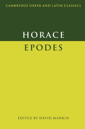 Horace: Epodes Paperback (Cambridge Greek and Latin Classics)