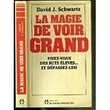 LA MAGIE DE VOIR GRAND. - UN MONDE DIFFERENT/LTEE. - 01/01/1993
