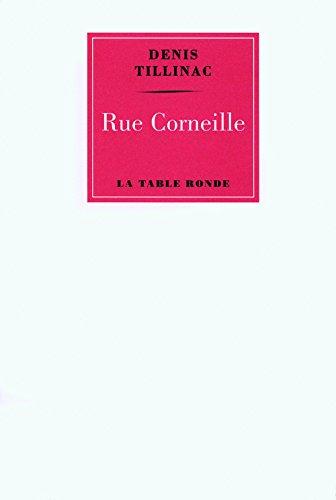 Rue Corneille (VERMILLON) par Denis Tillinac