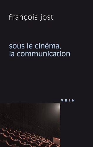 Sous le cinma la communication