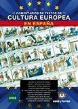 Comentarios de Textos de Cultura Europea en España