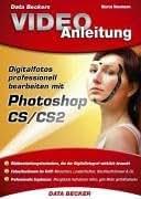 Video Anleitung Photoshop CS / CS2 für Digitalfotografen. DVD-ROM für Windows für 98/98SE/ME/2000/XP.