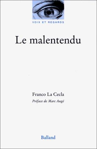 Le Malentendu par Franco La Cecla