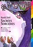 Sacrees Sorcieres (Folio Junior) (French Edition) by Roald Dahl(2007-06-01) - Gallimard Education - 01/01/2007