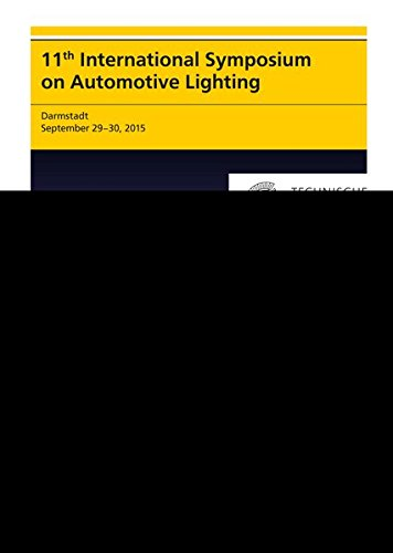 11th International Symposium on Automotive Lighting – ISAL 2015 – Proceedings of the Conference: Volume 16 (Darmstädter Lichttechnik)