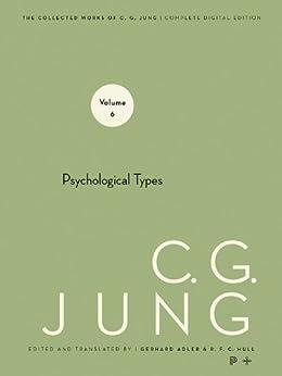 Collected Works of C.G. Jung, Volume 6: Psychological Types von [Jung, C. G.]