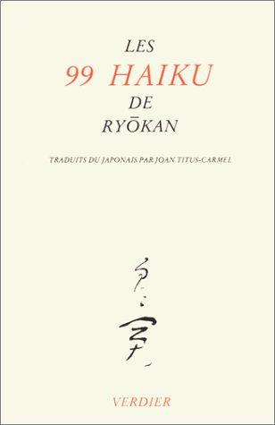 Les 99 haiku de Ryokan par Ryôkan