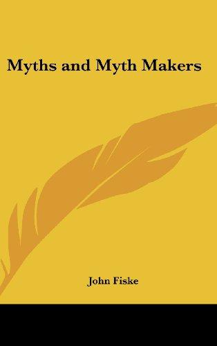 Myths and Myth Makers