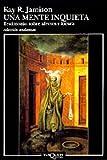 Una mente inquieta: Testimonio sobre afectos y locura (Volumen independiente)