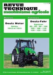 Revue technique automobile, n° 120 : Moteurs Deutz Motor séries 1010 et 1013, Tracteur Deutz Fahr Agrotron 68 à 155 ch