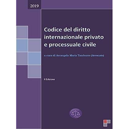 Codice Del Diritto Internazionale Privato E Processuale Civile 2019
