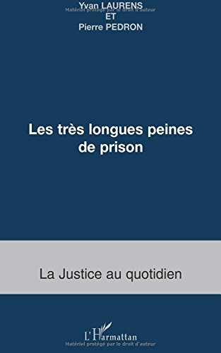 Les trs longues peines de prison