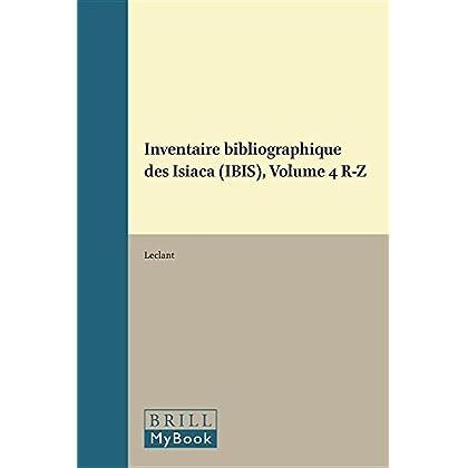 Inventaire Bibliographique Des Isiaca - Ibis: Repertoire Analytique Des Travaux Relatifs a LA Diffusion Des Cultes Isiaques, 1940-1969 - Avec LA Collaboration De G. Clerc Iv, R.Z. 1991