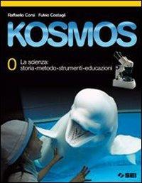 Kosmos. Volume 0-1A-1B. Per la Scuola media. Con espansione online