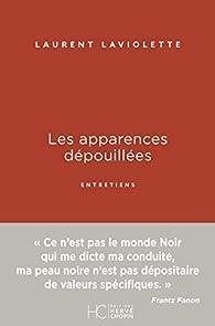 Les apparences dépouillées par Laurent Laviolette