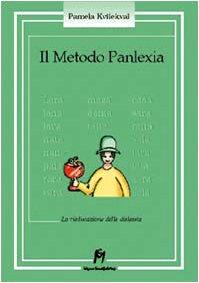 Il metodo Panlexia. La rieducazione della dislessia