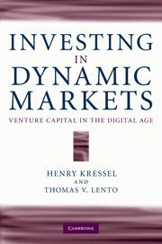 investing-in-dynamic-markets-venture-capital-in-the-digital-age-by-henry-kressel-2010-07-26