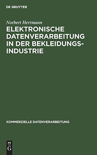 Elektronische Datenverarbeitung in der Bekleidungsindustrie (Kommerzielle Datenverarbeitung)