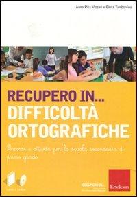 RECUPERO IN DIFFICOLTA ORTOGRAFICHE + CD