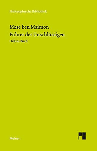Führer der Unschlüssigen: Drittes Buch (Philosophische Bibliothek 184) Bücher In Meiner Bibliothek Bei Amazon
