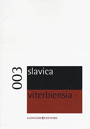 Preisvergleich Produktbild Slavica viterbiensia 003 Periodico di letterature e culture slave della Facoltà di Lingue e Letterature Straniere Moderne dell'Università della Tuscia