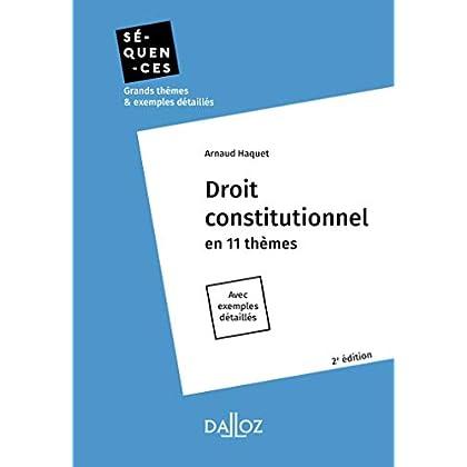 Droit constitutionnel. En 11 thèmes - 2e éd.
