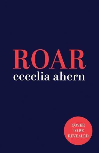 Roar por Cecelia Ahern