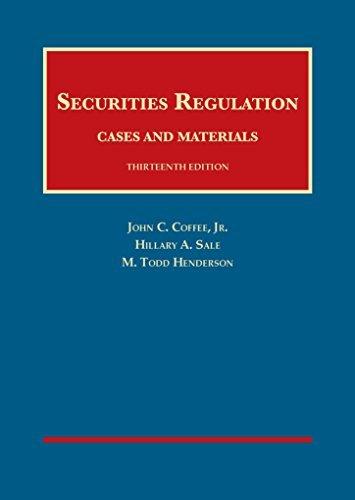 Securities Regulation (University Casebook Series) by John Coffee Jr (2015-07-10)