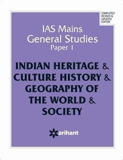 IAS Mains General Studies Paper 1 INDIAN HERITAGE & CULTURE HISTORY &...