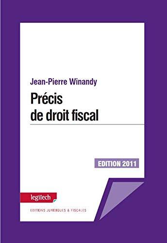 Precis de Droit Fiscal Édition 2011 par Jean-Pierre Winandy
