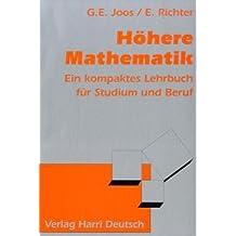 Höhere Mathematik: Ein kompaktes Lehrbuch für Studium und Beruf