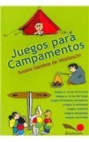 Juegos Para Campamentos (Juegos Y Dynamicas / Games and Dynamics) por Susana Gamboa de Vitelleschi