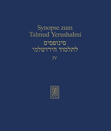 Synopse zum Talmud Yerushalmi: Band IV: Ordnung Neziqin. Ordnung Toharot: Nidda (Texts and Studies in Ancient Judaism 47) - Talmud Kindle
