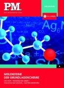 Meilensteine der Grundlagenchemie- P.M. Die Wissensedition