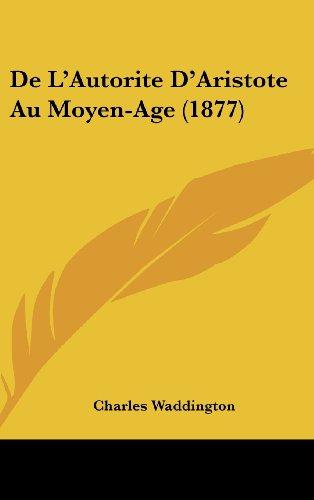 de L'Autorite D'Aristote Au Moyen-Age (1877)