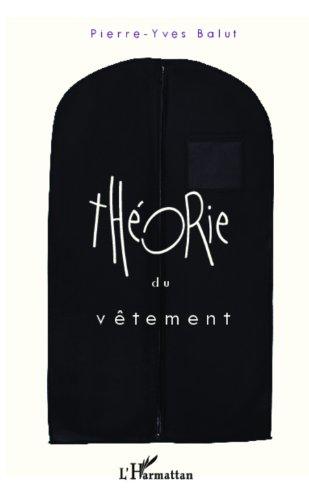 Théorie du vêtement par Pierre-Yves Balut